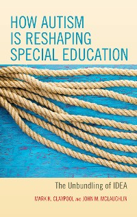 Cover How Autism is Reshaping Special Education