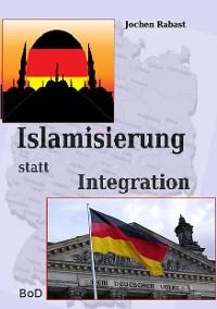 Cover Islamisierung statt Integration