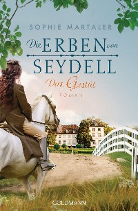 Cover Die Erben von Seydell - Das Gestüt