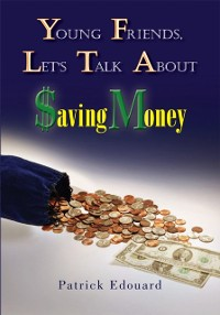 Cover Young Friends, Let's Talk About $Aving Money