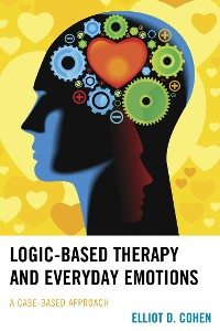 Cover Logic-Based Therapy and Everyday Emotions