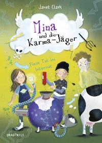 Cover Mina und die Karma-Jäger - Fiese Tat im Internat