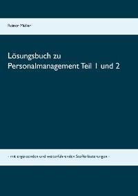 Cover Lösungsbuch zu Personalmanagement Teil 1 und 2