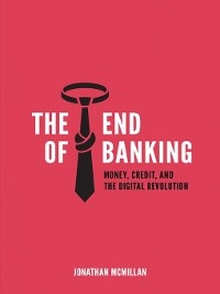 Cover The End of Banking