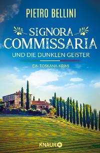 Cover Signora Commissaria und die dunklen Geister