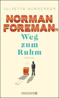 Cover Norman Foremans Weg zum Ruhm