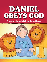 Cover Daniel Obeys God (eBook)