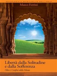 Cover Libertà dalla Solitudine e dalla Sofferenza