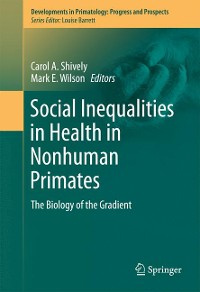Cover Social Inequalities in Health in Nonhuman Primates