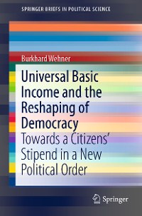 Cover Universal Basic Income and the Reshaping of Democracy