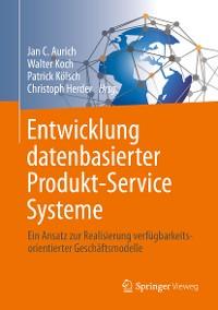 Cover Entwicklung datenbasierter Produkt-Service Systeme