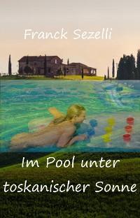 Cover Im Pool unter toskanischer Sonne