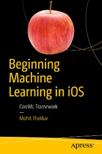 Cover Beginning Machine Learning in iOS