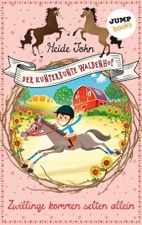 Cover Der kunterbunte Waldenhof: Zwillinge kommen selten allein - Band 2