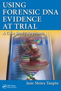 Cover Using Forensic DNA Evidence at Trial
