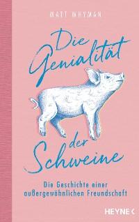 Cover Die Genialität der Schweine