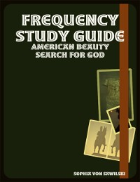 Cover Frequency Study Guide: American Beauty Search for God