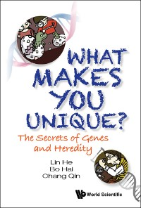 Cover What Makes You Unique?: The Secrets Of Genes And Heredity