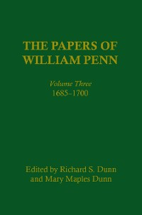 Cover The Papers of William Penn, Volume 3