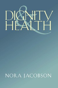 Cover Dignity and Health