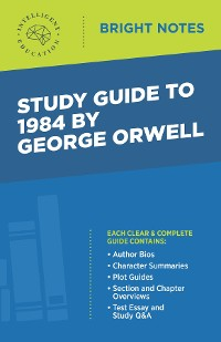 Cover Study Guide to 1984 by George Orwell