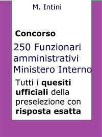 Cover Quesiti ufficiali concorso 250 Funzionari Amministrativi Ministero Interno