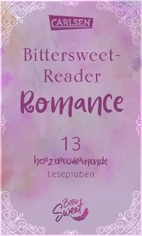 Cover Bittersweet-Reader Romance: 13 herzerwärmende Leseproben