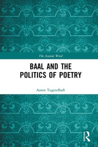 Cover Baal and the Politics of Poetry