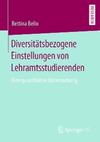 Cover Diversitätsbezogene Einstellungen von Lehramtsstudierenden