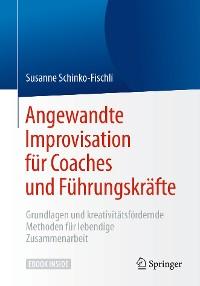 Cover Angewandte Improvisation für Coaches und Führungskräfte