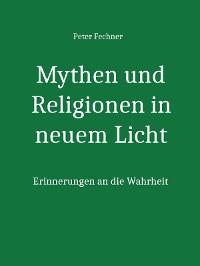 Cover Mythen und Religionen in neuem Licht