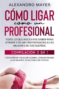 Cover Cómo Ligar como un Profesional