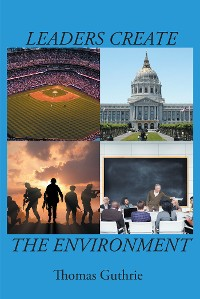 Cover Leaders Create the Environment