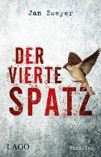 Cover Der vierte Spatz