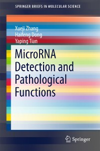 Cover MicroRNA Detection and Pathological Functions