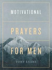 Cover Motivational Prayers for Men
