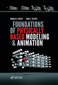 Cover Foundations of Physically Based Modeling and Animation