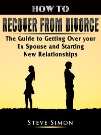 Cover How to Recover from Divorce