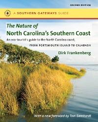Cover The Nature of North Carolina's Southern Coast
