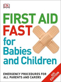 Cover First Aid Fast for Babies and Children
