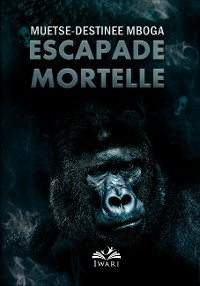 Cover Escapade Mortelle