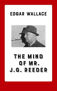 Cover The Mind of Mr. J. G. Reeder