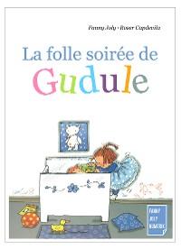 Cover La folle soirée de Gudule
