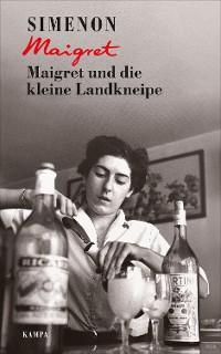 Cover Maigret und die kleine Landkneipe