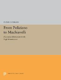 Cover From Poliziano to Machiavelli