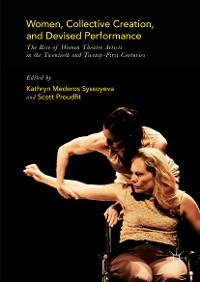 Cover Women, Collective Creation, and Devised Performance