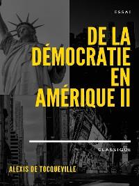 Cover De la démocratie en Amérique II