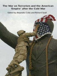 Cover War on Terrorism and the American 'Empire' after the Cold War