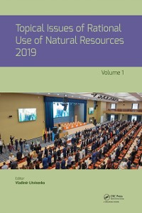 Cover Topical Issues of Rational Use of Natural Resources 2019, Volume 1
