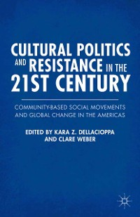 Cover Cultural Politics and Resistance in the 21st Century